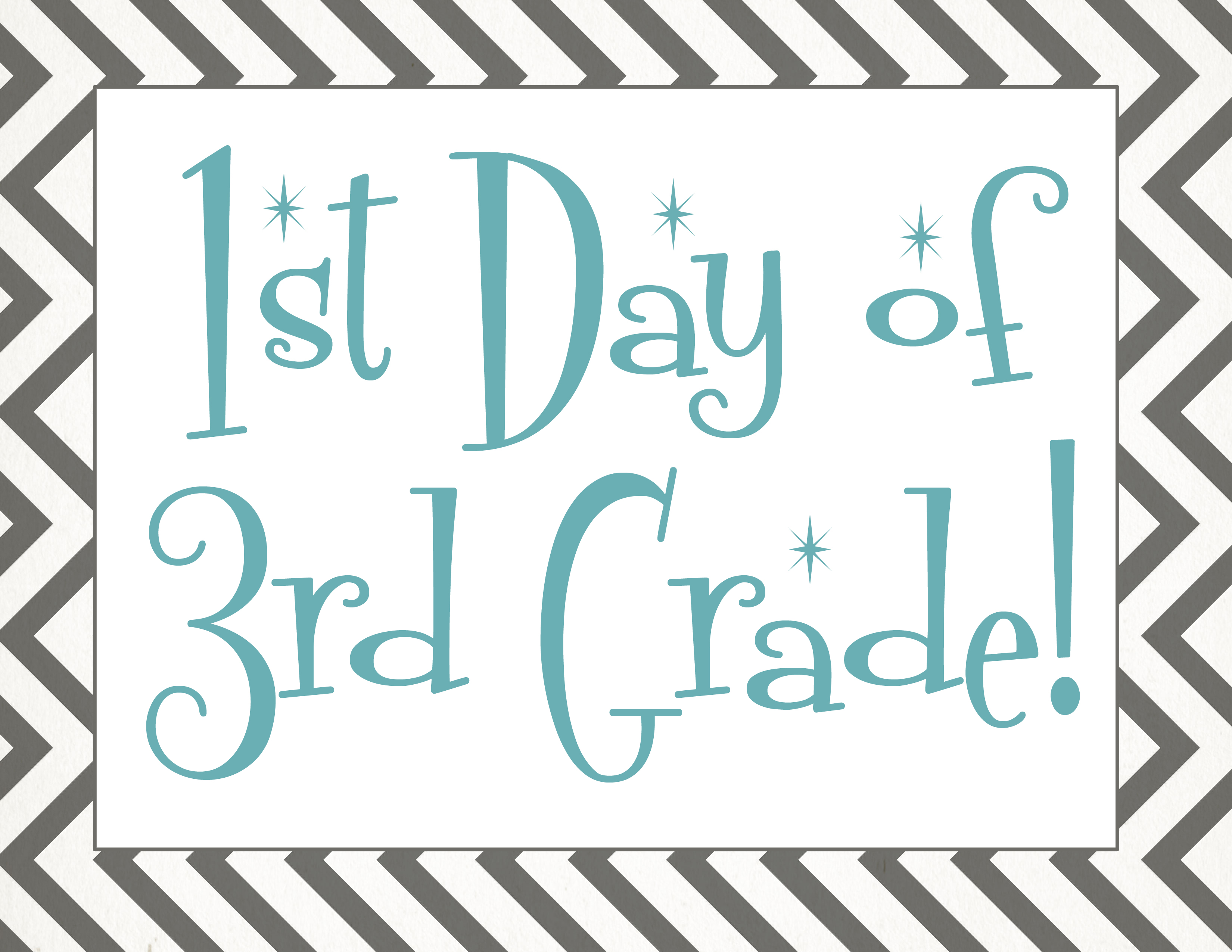 It is a graphic of Lucrative First Day of 3rd Grade Printable