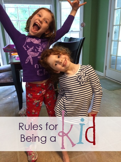 Rules for being a kid