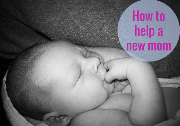 How to help a new mom