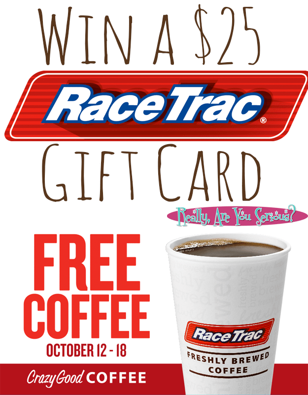 Win a $25 RaceTrac Gift Card and Get Free Coffee from October 12-18