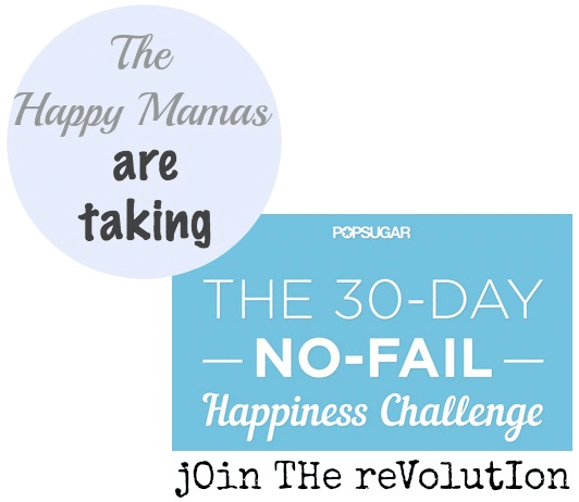 Happy Mamas 30-day no-fail happiness challenge
