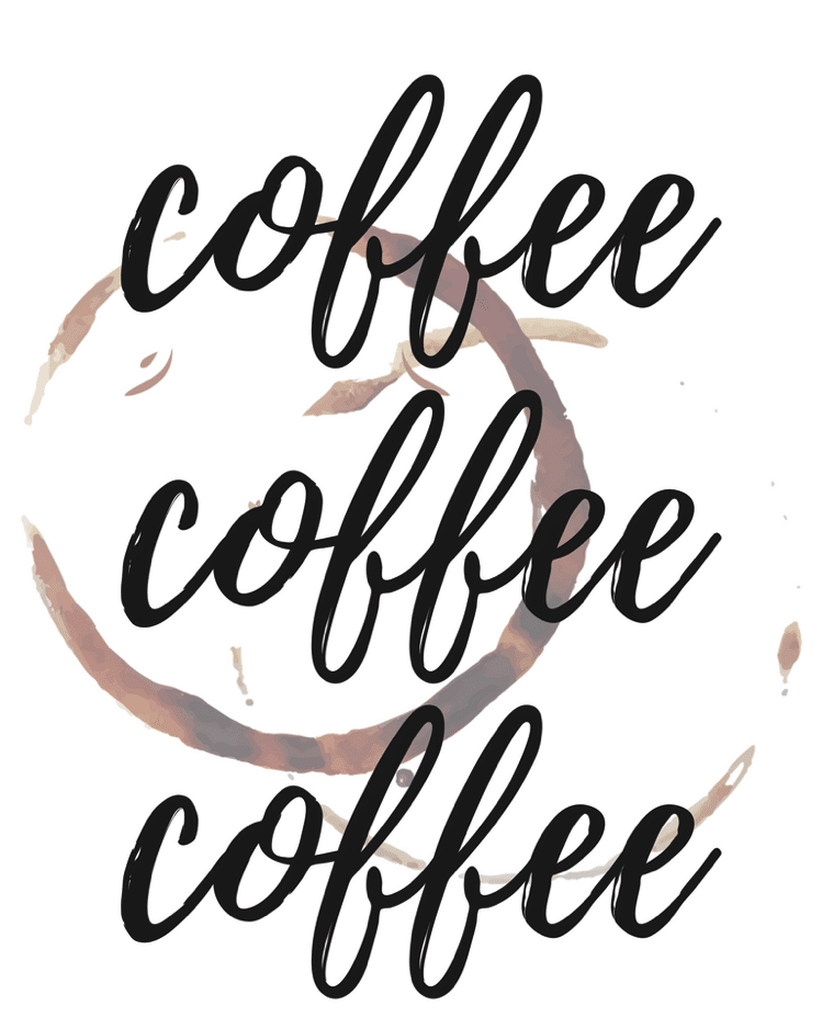 coffee coffee coffee printable sign free