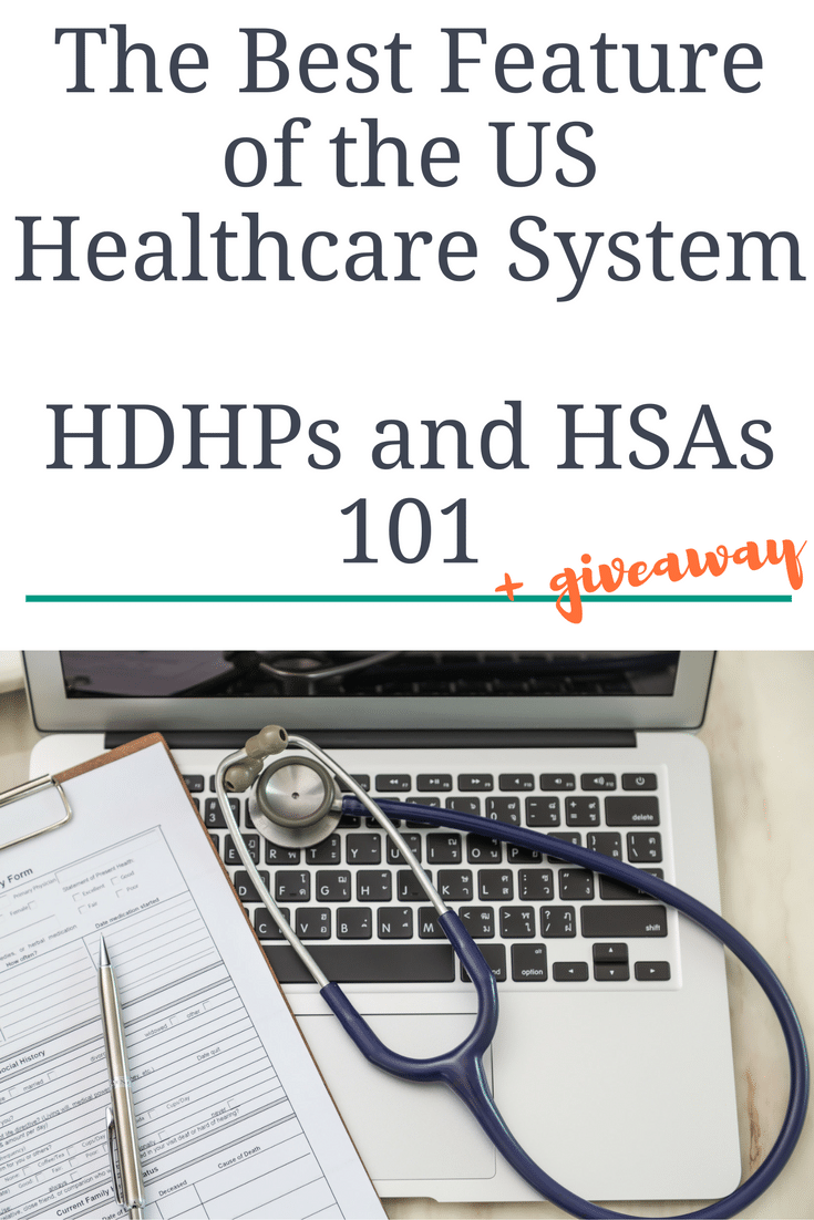 HDHPs and HSAs + Giveaway