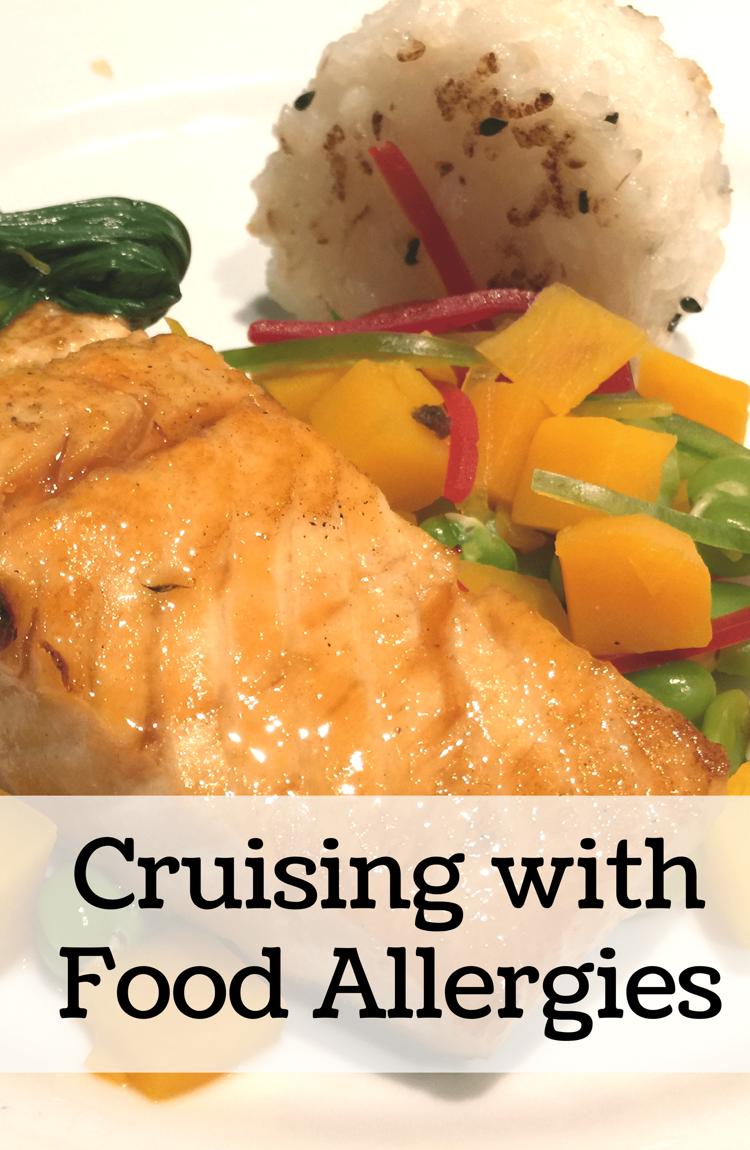 Cruising with Food Allergies and Dietary Restrictions