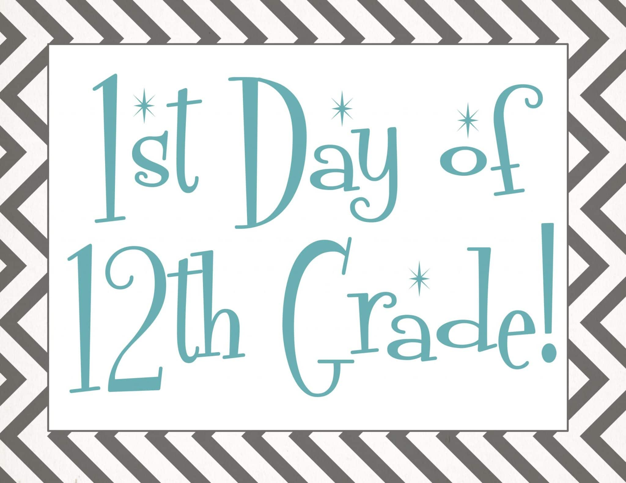 free Back to school printable | first day of 12th grade