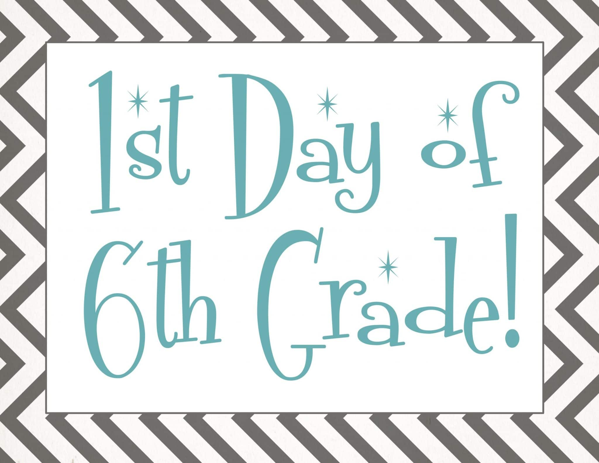 free Back to school printable | first day of 6th grade