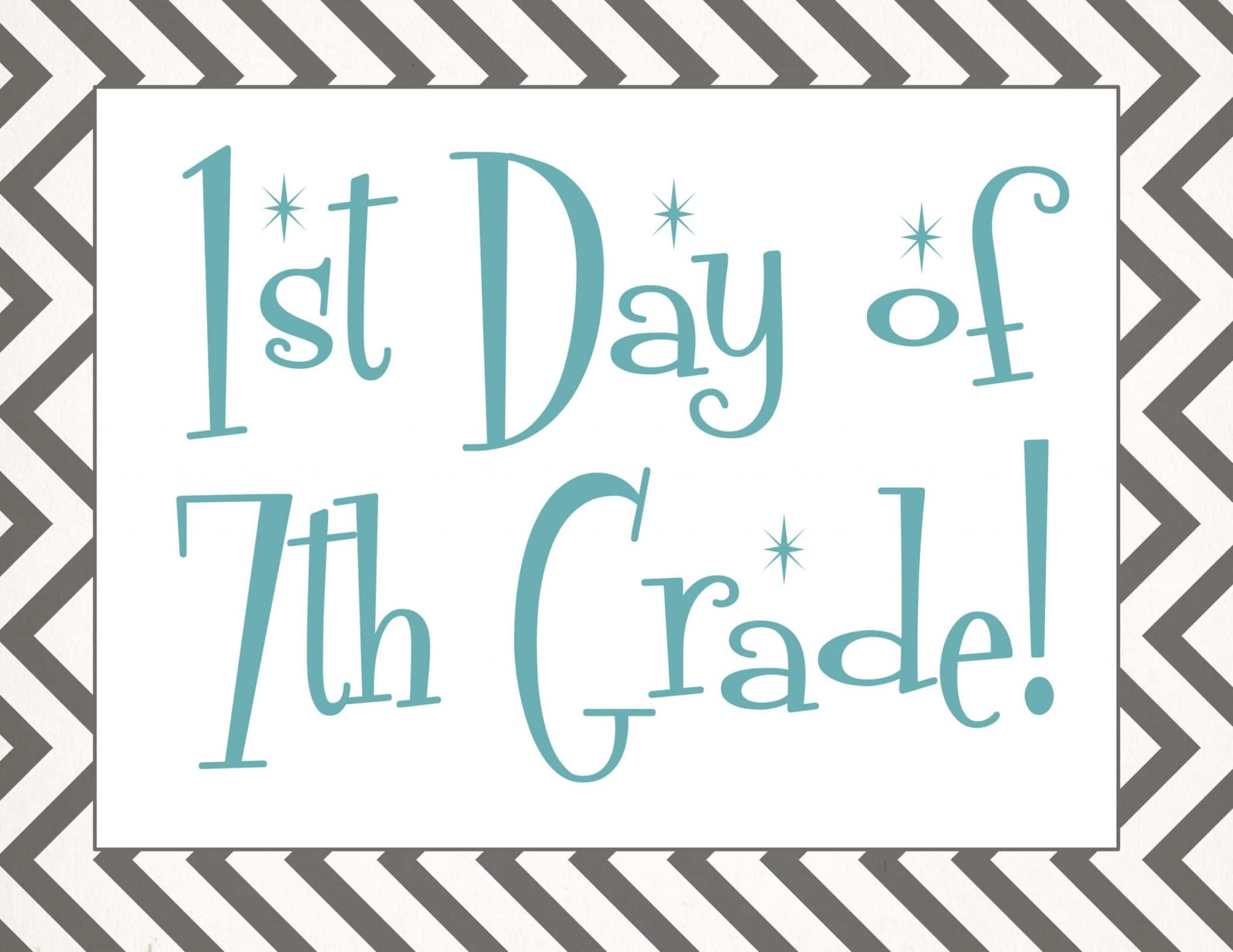 free Back to school printable | first day of 7th grade