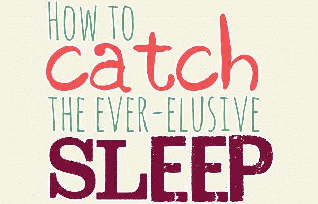 How to catch sleep