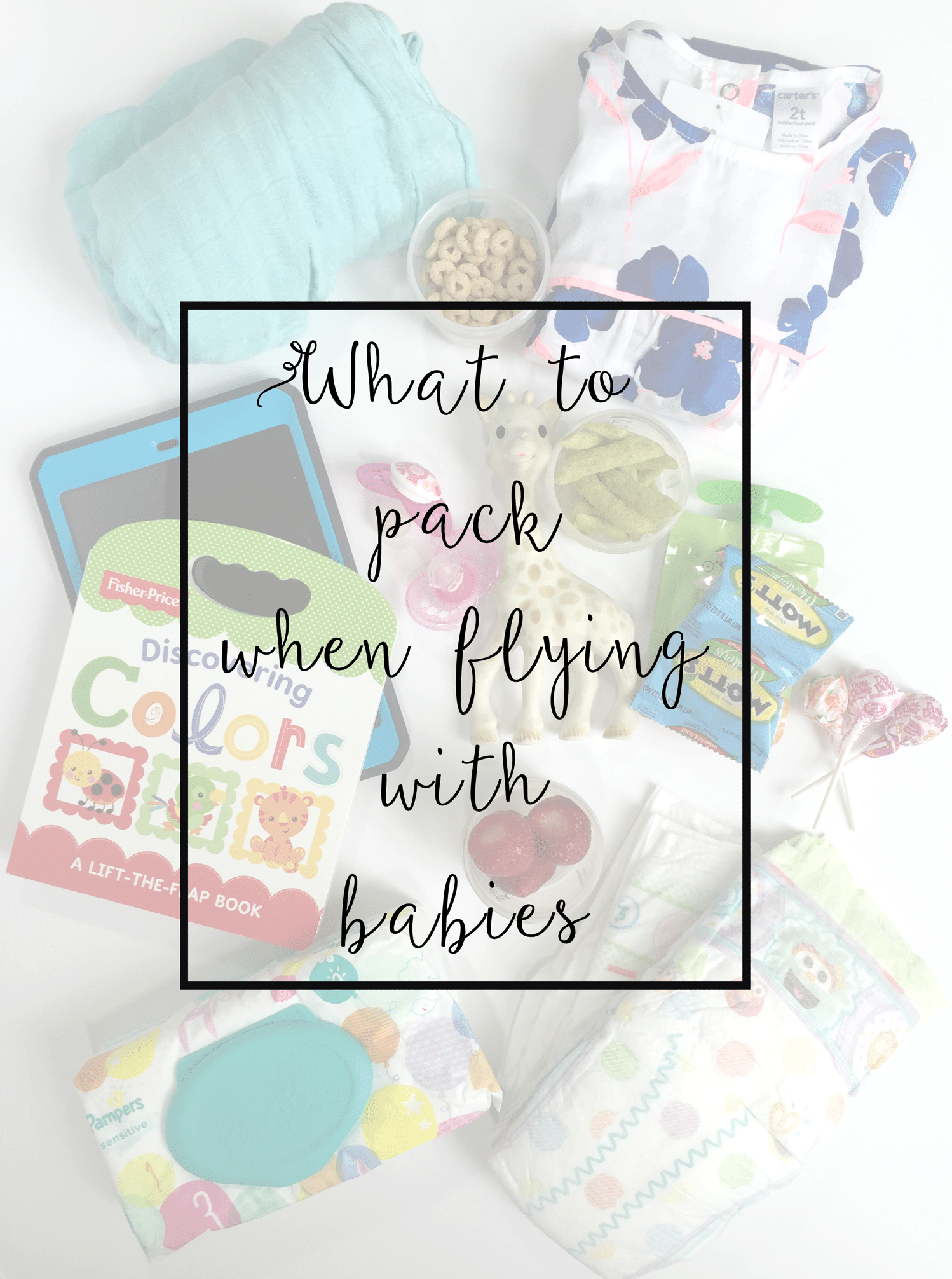What to pack when flying with babies