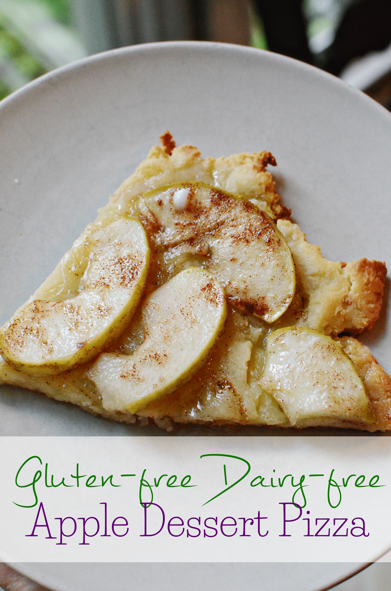 Gluten-Free Dairy-Free Apple Dessert Pizza