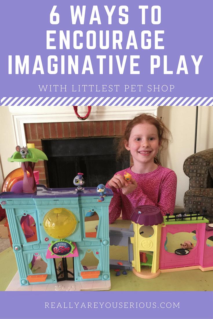 6 Ways to Encourage Creativity through Imaginative Play P