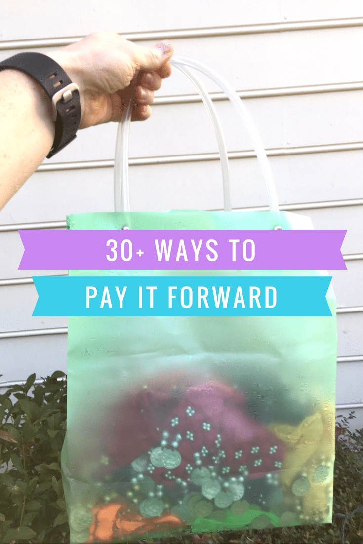 30+ Ways to pay it forward