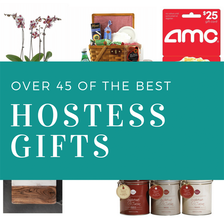 Best Hostess Gift over 45 of the best hostess gifts • really, are you serious