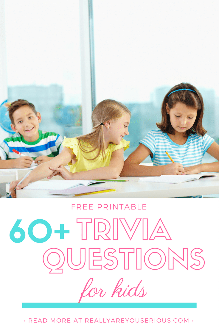 graphic regarding Printable Trivia Questions for Middle School Students referred to as 60+ Remarkable Trivia Inquiries for Small children (and Methods) in direction of