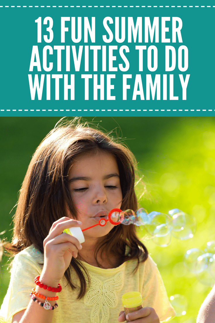 13 Fun Summer Activities to do with the Family