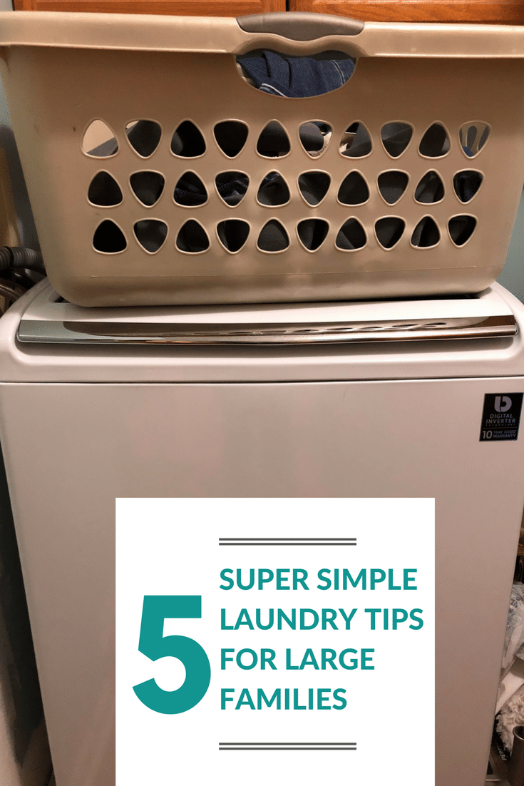 5 super simple laundry tips for large families really for Large family laundry