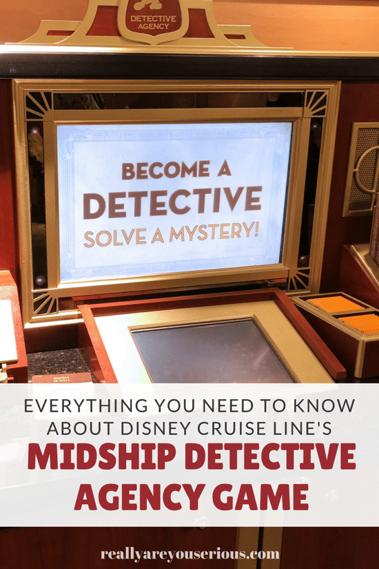 Everything you need to know about Disney Cruise Line's Midship Detective Agency Game.png