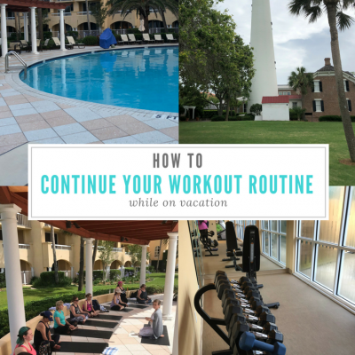 how-to-continue-your-workout-routine-while-on-vacation
