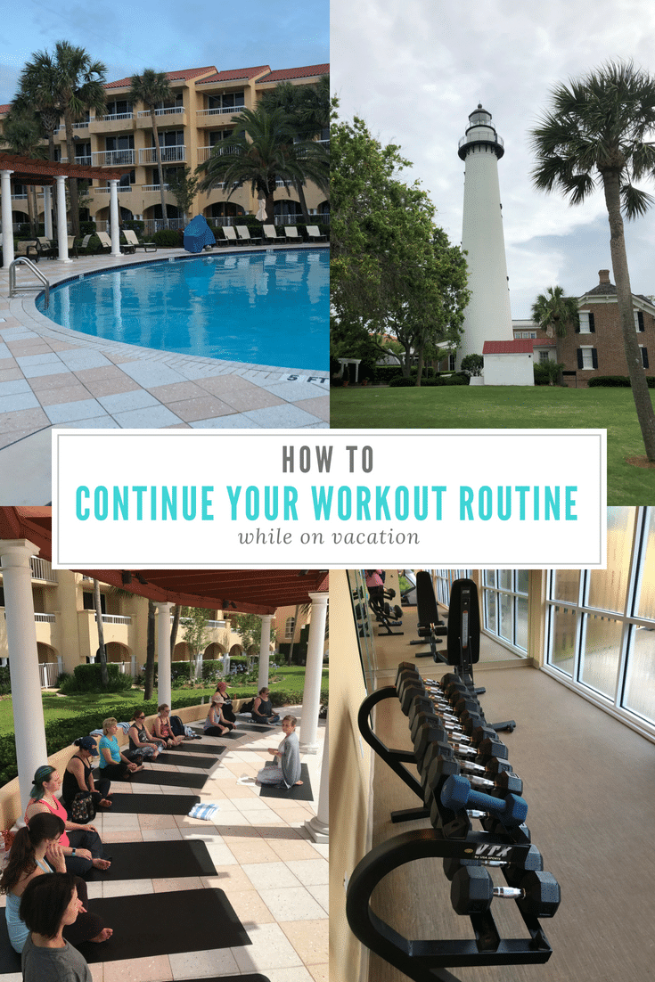 How to continue your workout routine while on vacation