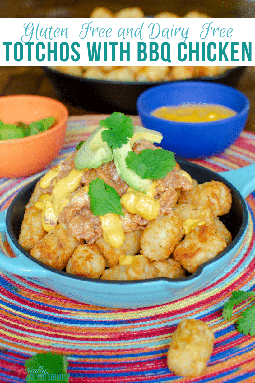 gluten free and dairy free totchos