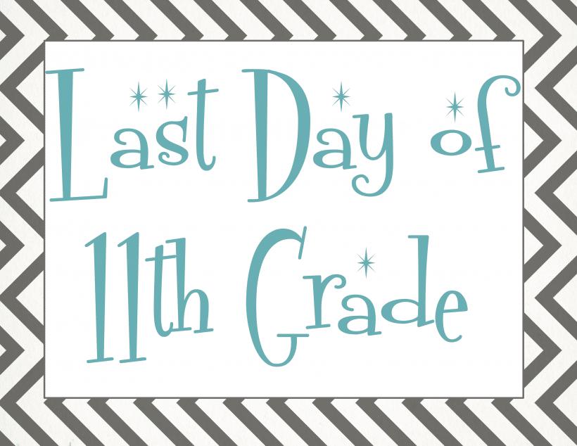 Last day of 11th grade