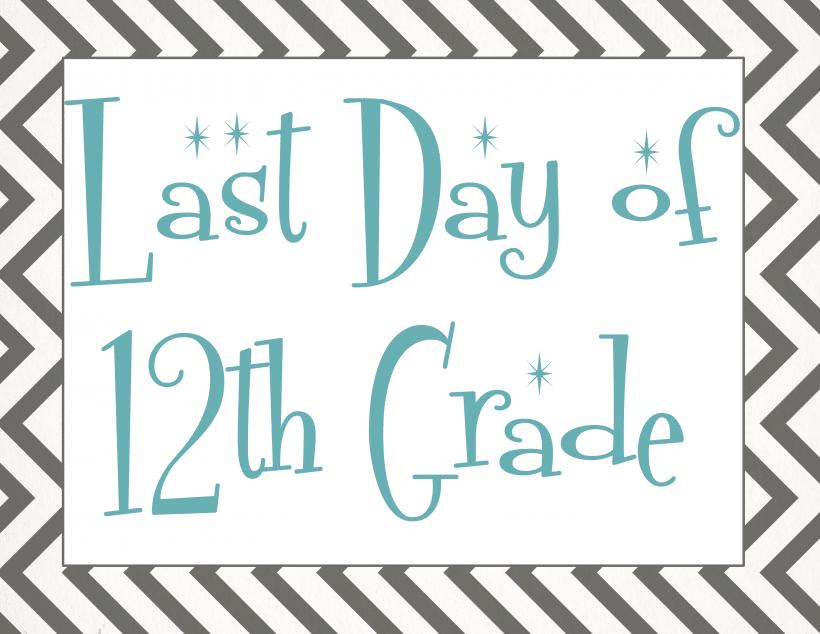 Last day of 12th grade