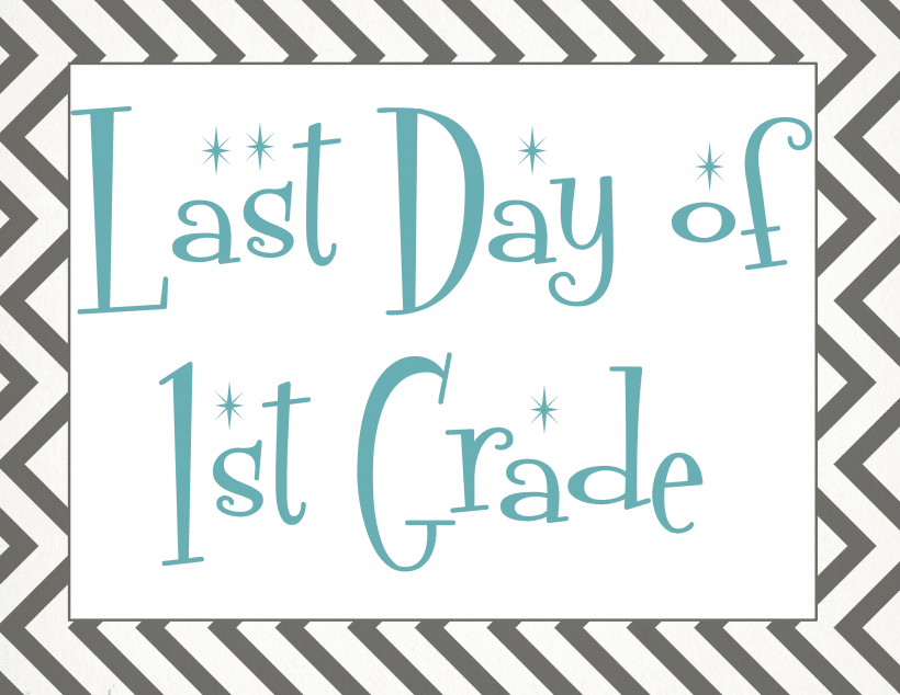 Last day of 1st grade