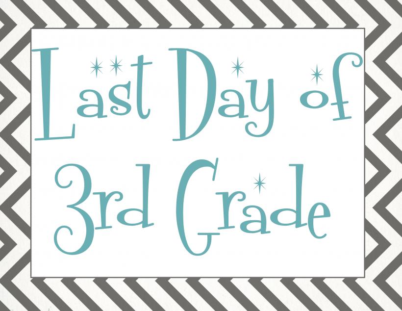 Last day of 3rd grade