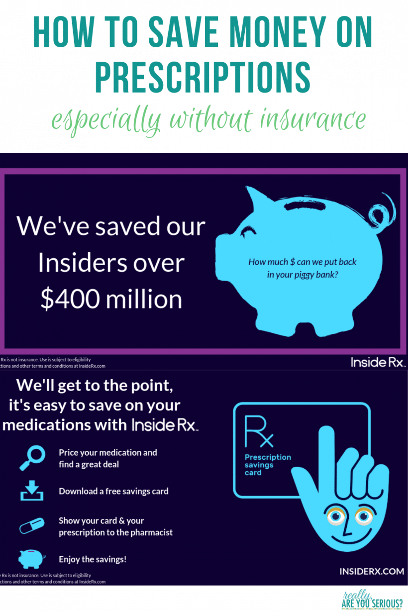 How to save money on prescriptions, especially without insurance