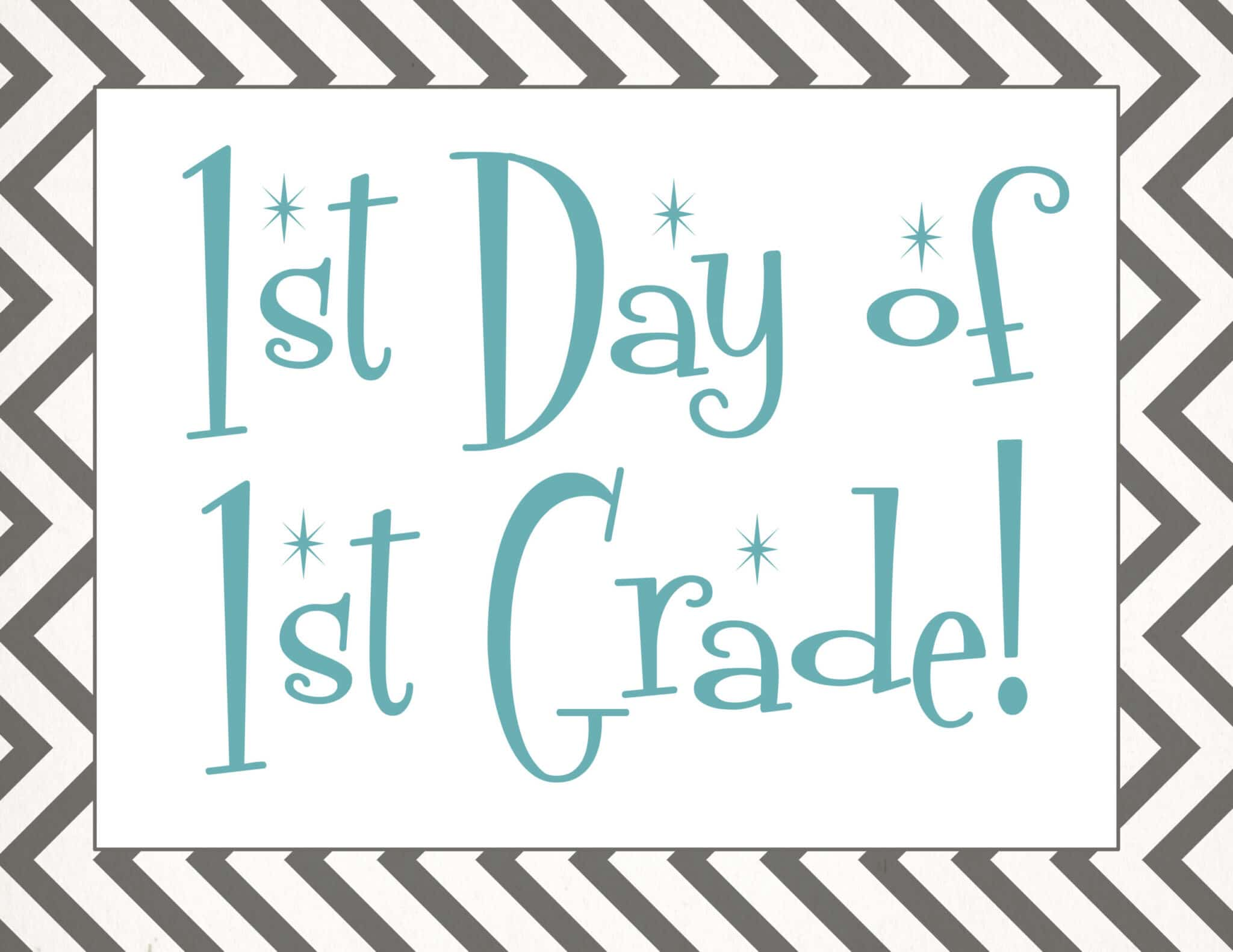 free Back to school printable | first day of 1st grade