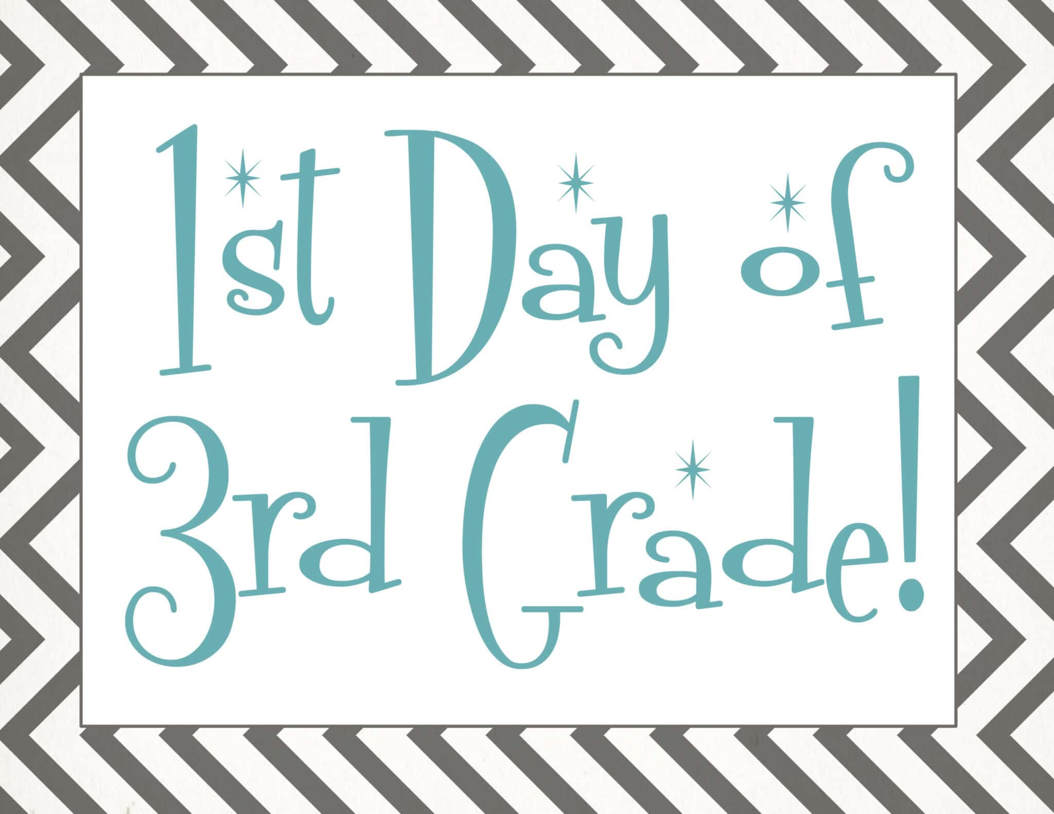 free Back to school printable | first day of 3rd grade