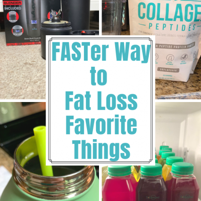 Some of my FASTer Way to Fat Loss Favorite Things