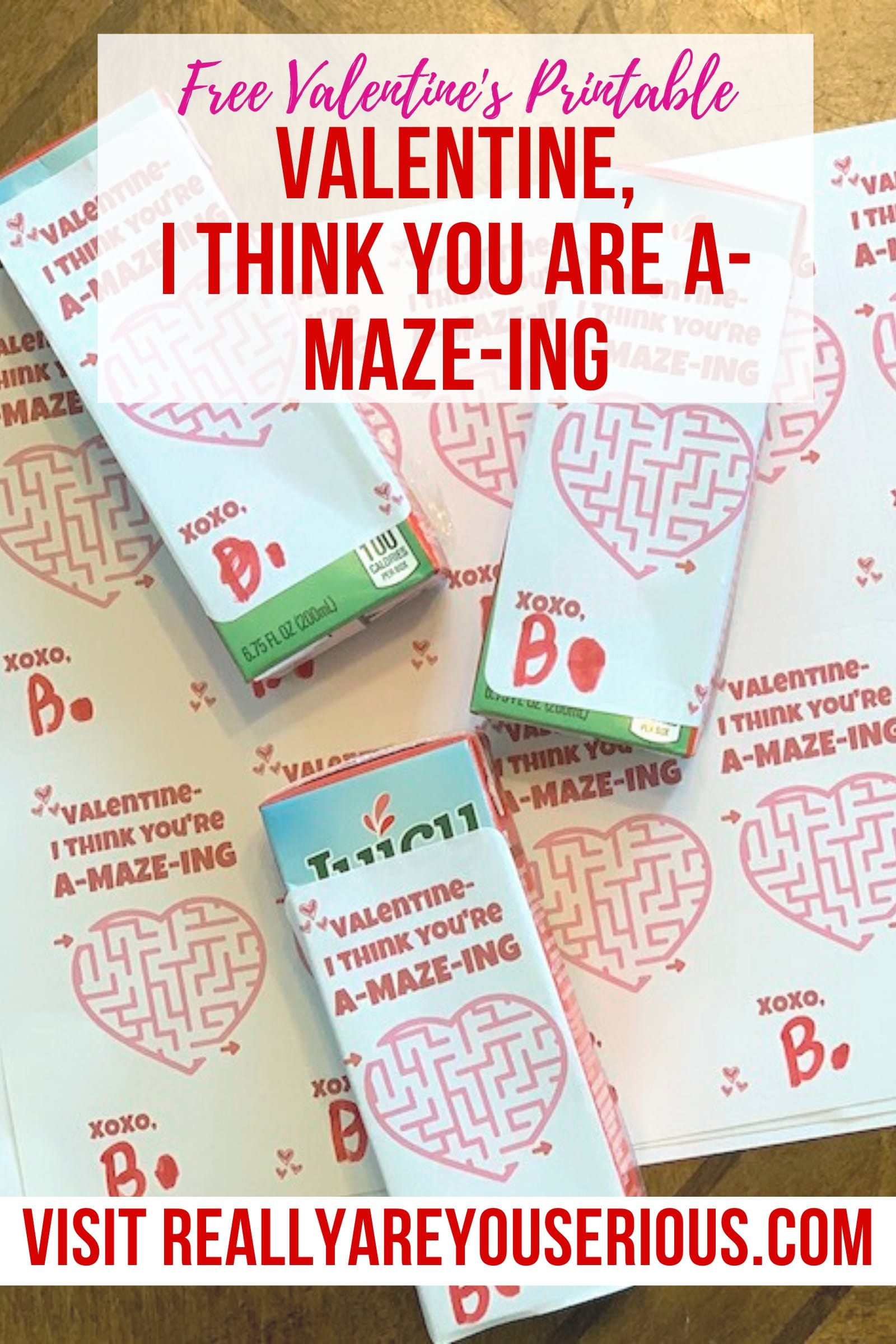 Valentine I think you are a maze ing sticker printable