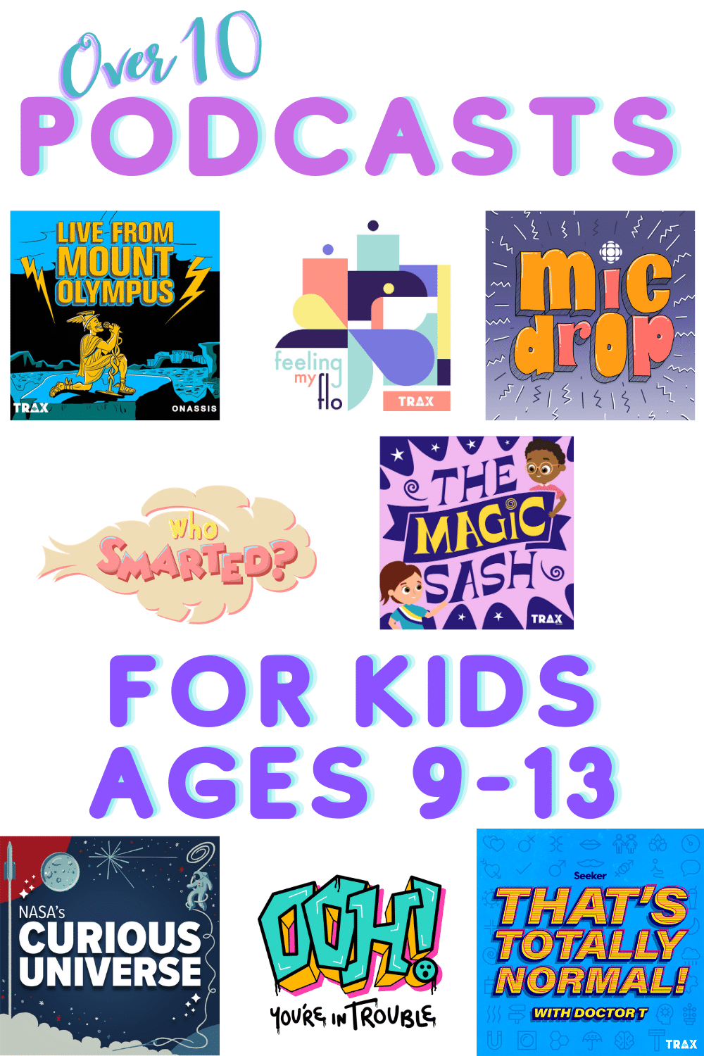 podcasts for kids ages 9-13
